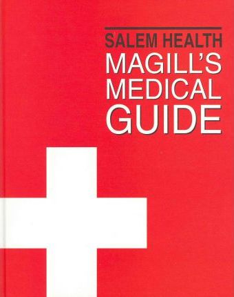 Magill's Medical Guide-Volume 1