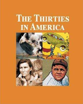 The Thirties in America
