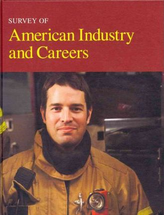 Survey of American Industry and Careers- Volume 6