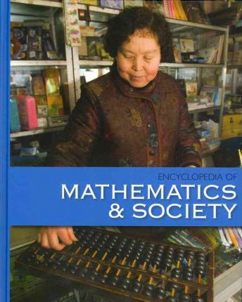 The Encyclopedia of Mathematics and Society-Volume 2