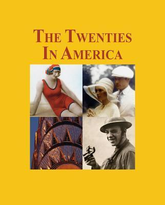 The Twenties in America