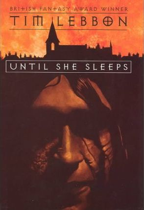 Until She Sleeps