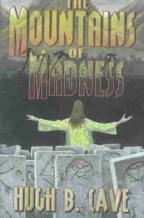 The Mountains of Madness
