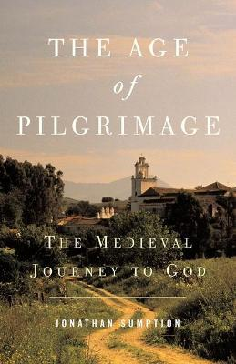 The Age of Pilgrimage