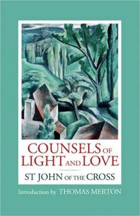 Counsels of Light and Love of St. John of the Cross