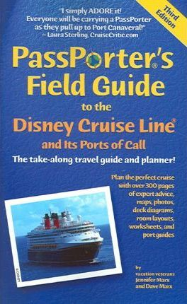 Passporter's Field Guide to the Disney Cruise Line