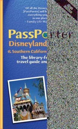 Passporter Disneyland and Southern California Attractions