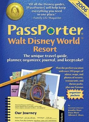 Passporter Walt Disney World Resort 2006