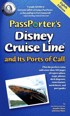 Passporter's Disney Cruise Line and Its Ports of Call 2010