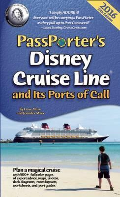 PassPorter's Disney Cruise Line and Its Ports of Call 2016