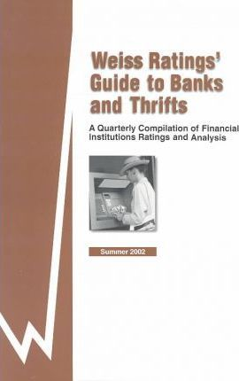 Weiss Ratings' Guide to Banks & Thrifts