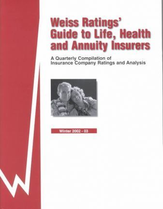 Weiss Ratings Guide to Life, Health & Annuity Insurers