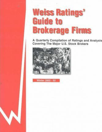Weiss Ratings' Guide to Brokerage Firms