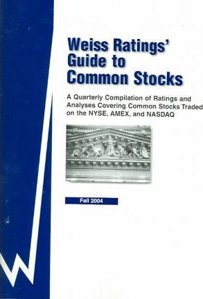 Weiss Ratings' Guide to Common Stocks