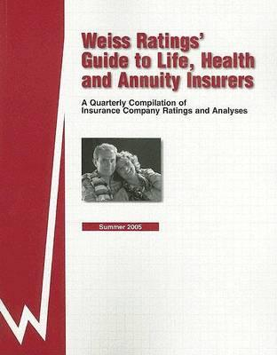 Weiss Ratings' Guide to Life, Health & Annuity Insurers