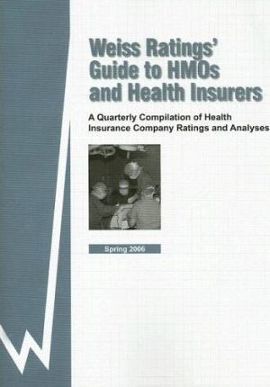 Weiss Ratings' Guide to HMOs and Health Insurers