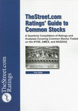 The Street.com Ratings' Guide to Common Stocks