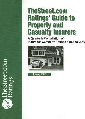 The Street.com Ratings' Guide to Property and Casualty Insurers