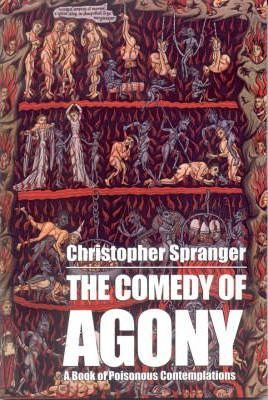 The Comedy of Agony