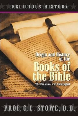 Origin and History of the Books of the Bible