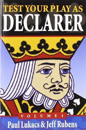 Test Your Play as Declarer Volume 1