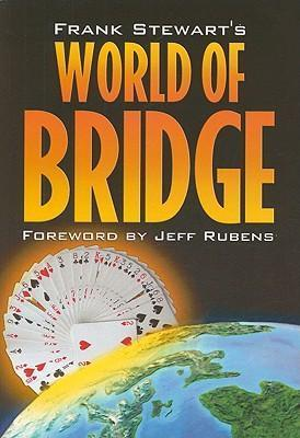Frank Stewart's World of Bridge