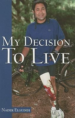 My Decision to Live