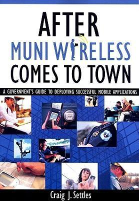 After Muni Wireless Comes to Town