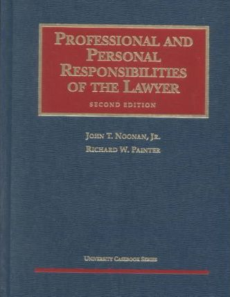 Professional and Personal Responsibilities of the Lawyer