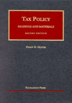Oliver's Readings and Materials on Tax Policy, 2D