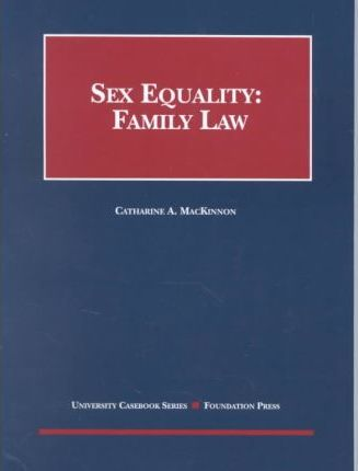 MacKinnon's Sex Equality Family Law