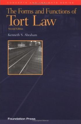 Forms & Functions Tort Law 2ed