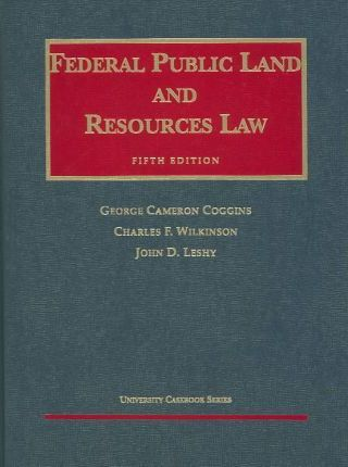 Fed Public Land & Res Law 5ed