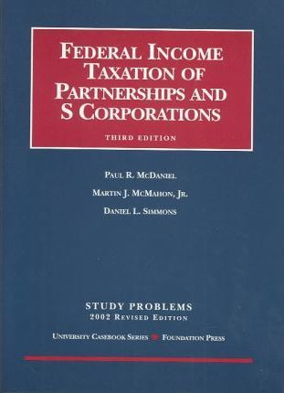 Federal Income Taxation of Partnerships and s Corporations