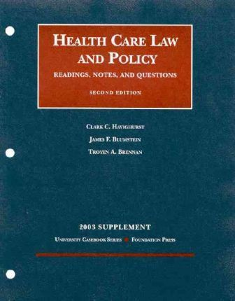 Health Care Law and Policy 2003