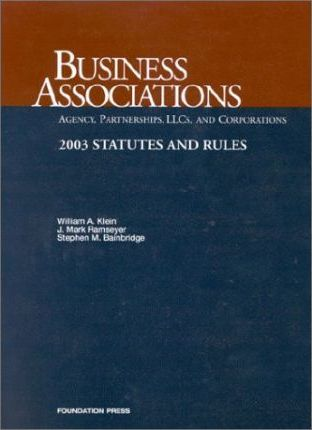 Business Associations, Statutes and Rules, 2003