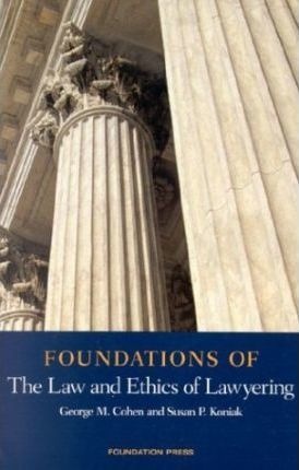 Foundations of Professional Responsibility and Ethics 2003