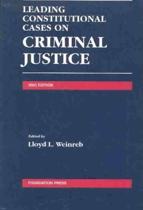 Leading Constitutional Cases on Criminal Justice 2003