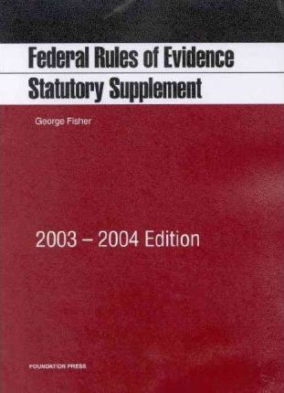 Statutes for Federal Rules of Evidence 2003