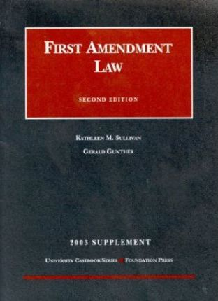 2003 Supplement to the First Amendment
