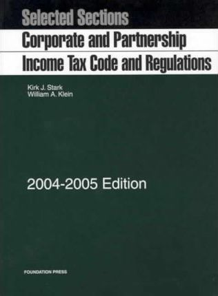 Corporate And Partnership Income Tax Code And Regulations  2004-2005