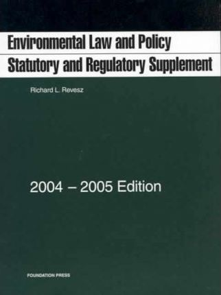 Environmental Law And Policy  2004-2005