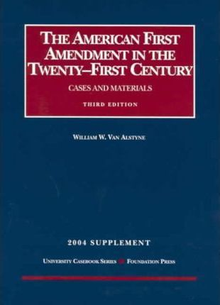 The American First Amendment In The Twenty-First Century 2004