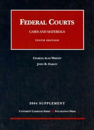 Federal Courts 2004 Supplement