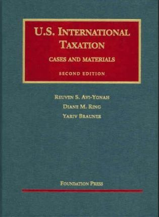 AVI-Yonah's U.S. International Taxation, Cases and Materials, 2D