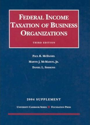 Federal Income Taxation Of Business Organizations 2004