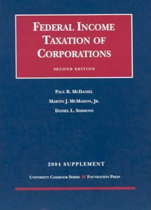 Federal Income Taxation Of Corporations 2004