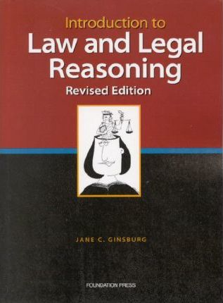 Introduction to Law and Legal Reasoning,