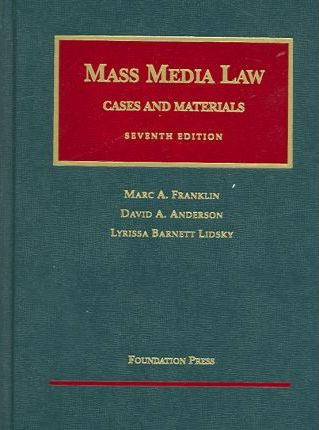 Franklin, Anderson and Lidsky's Mass Media Law