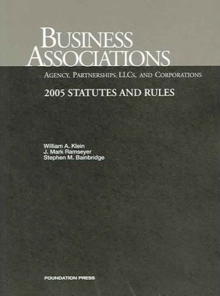 Business Associations, 2005 Statutes and Rules